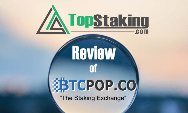 Btcpop.co Review: The Staking Exchange, Pool + More
